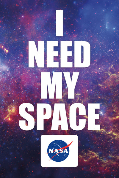 NASA - I Need My Space 24x36 - HMR01410