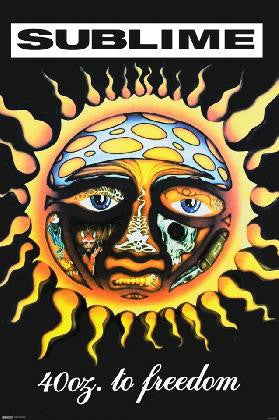 Sublime - 40 Oz to Freedom (24x36) - MUS07461