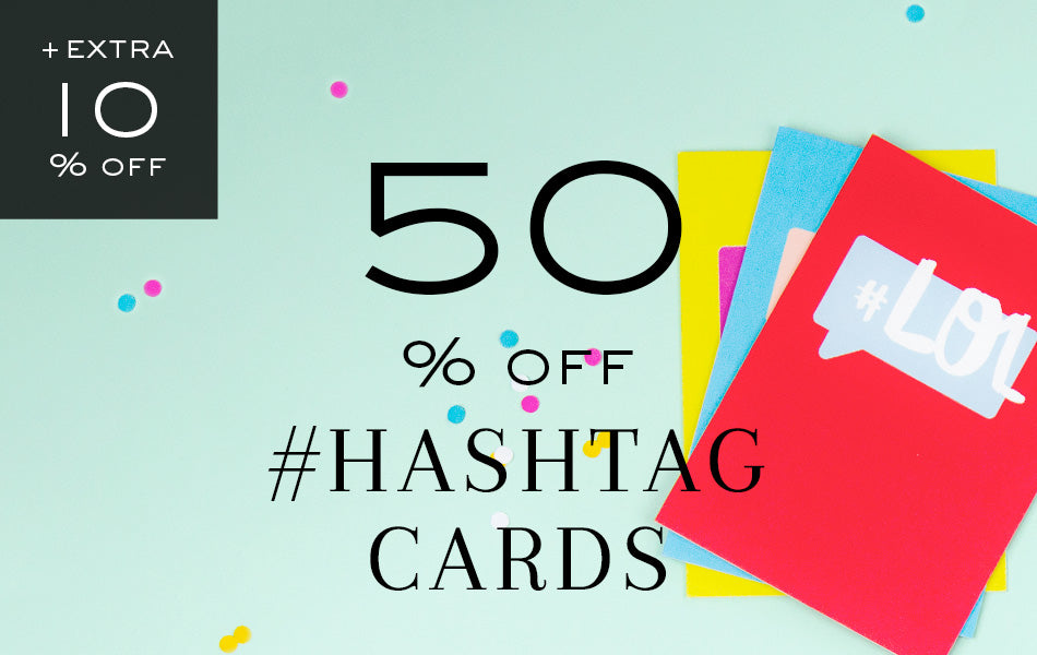 50% off Hashtag Cards