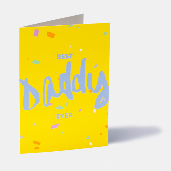 Best Daddy Ever! Father's Day Card