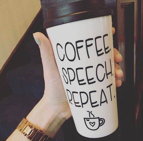 Coffee. Speech. Repeat. Travel Mug