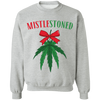 MistleStoned Christmas Sweatshirt
