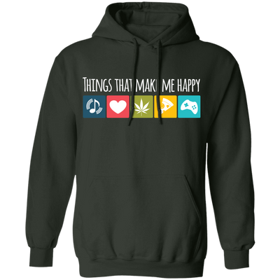Things That Makes Me Happy Pullover Hoodie