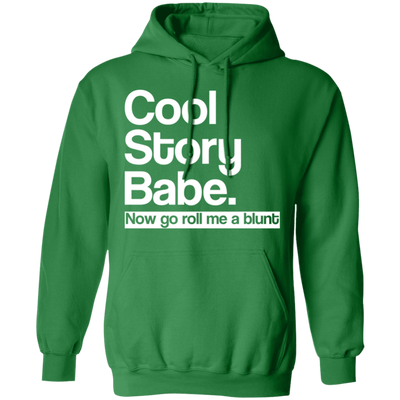 Cool Story Babe Pullover Hoodie