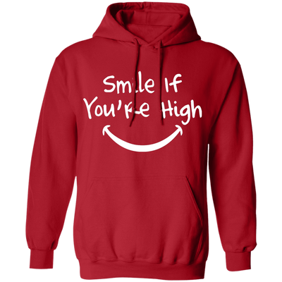 Smile If You Are High Pullover Hoodie