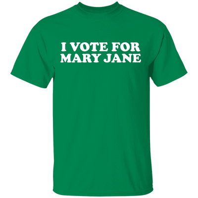 I Vote For Mary Jane T-Shirt