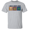 I Am Simple Man Weed T-SHIRT