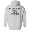 Everybody Must Get Stoned Back Pullover Hoodie