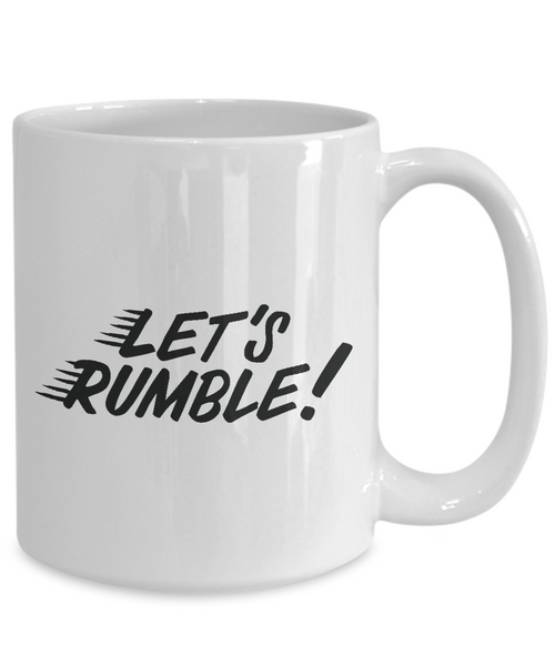 Let's Rumble Motivational Mug