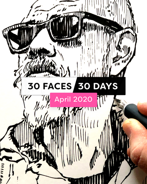 30 Faces/30 Days - April 2020