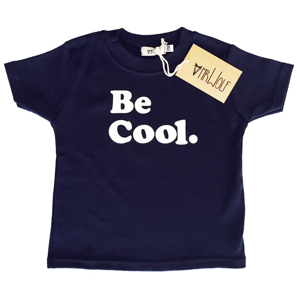 Baby Positivitee - Be Cool