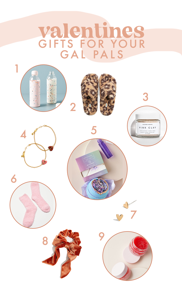 Valentine's Gift Guide for your Gal Pals