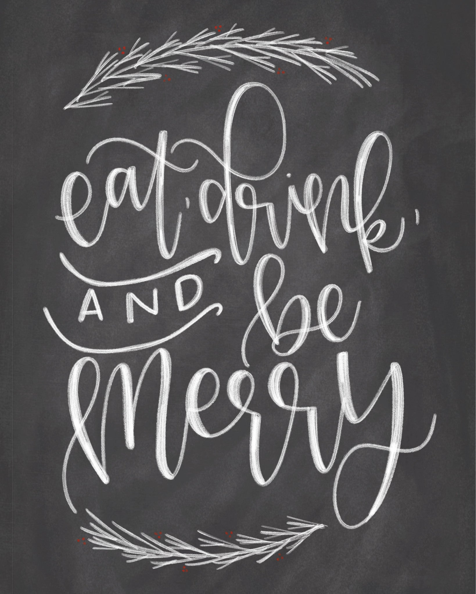 Free Eat Drink And Be Merry Printable Chalkfulloflove
