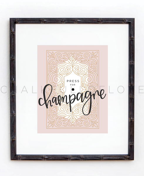 Press For Champagne Blush Print - Chalkfulloflove