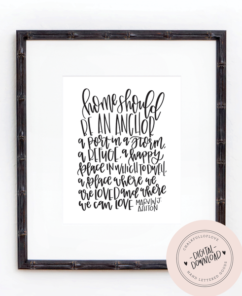 Home should be an Anchor Print - INSTANT DOWNLOAD - Chalkfulloflove
