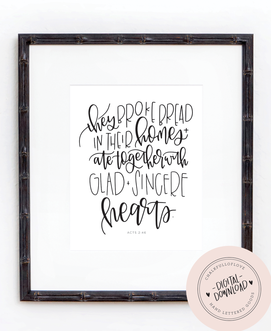 Acts 2:46 Print - Black - INSTANT DOWNLOAD - Chalkfulloflove