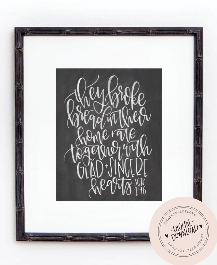 Acts 2:46 Chalkboard Print - INSTANT DOWNLOAD - Chalkfulloflove