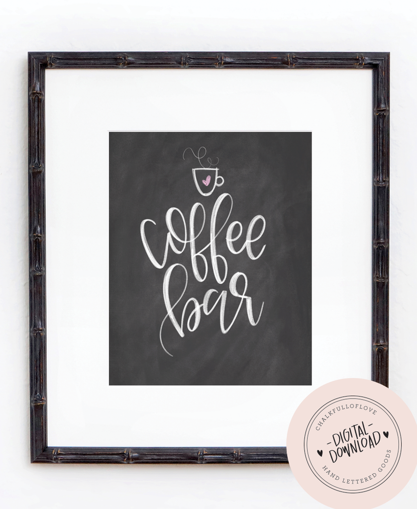 Coffee Bar Chalkboard Print - INSTANT DOWNLOAD - Chalkfulloflove