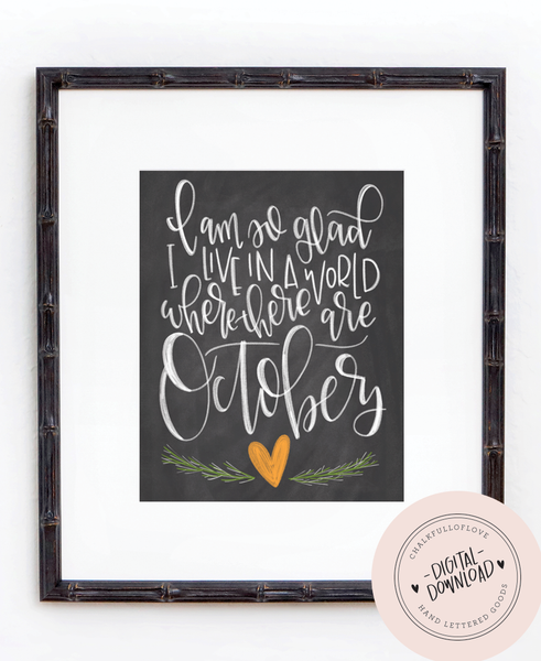 A World with Octobers Chalkboard Print - INSTANT DOWNLOAD - Chalkfulloflove