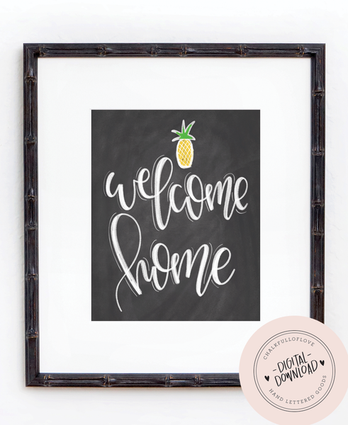 Welcome Home Chalkboard Print - INSTANT DOWNLOAD - Chalkfulloflove
