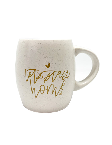 IMPERFECT Let's Stay Home Mug - Chalkfulloflove
