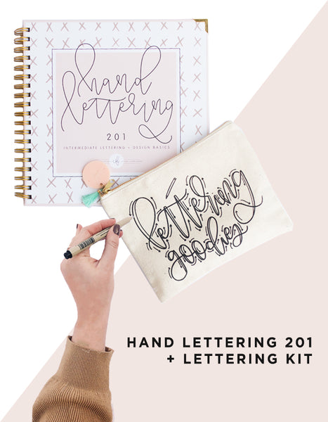 Hand Lettering 201 + Lettering Goodies Kit