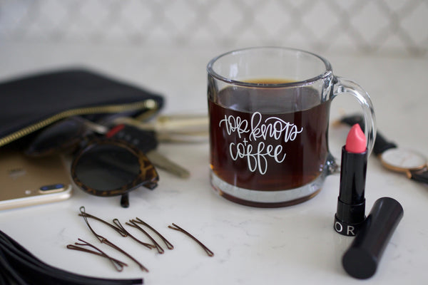 Top Knots and Coffee Hand Lettered Glass Mug - Chalkfulloflove