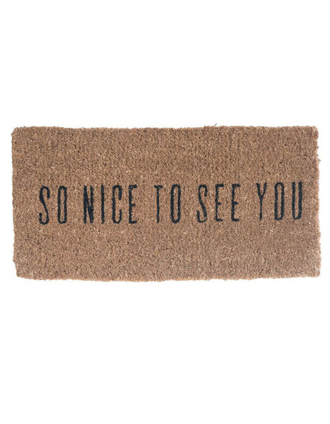 So Nice To See You Doormat