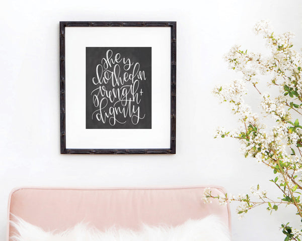 She is Clothed in Strength and Dignity Chalkboard Print - INSTANT DOWNLOAD - Chalkfulloflove