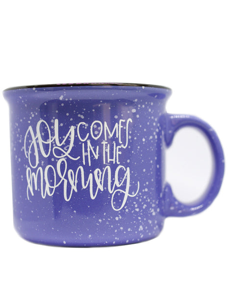 Joy Comes in the Morning Camper Mug - Chalkfulloflove