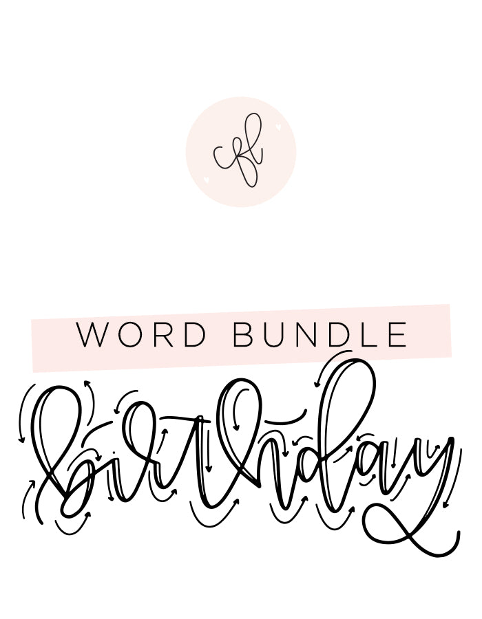 Word Bundle - Birthday Edition - Chalkfulloflove