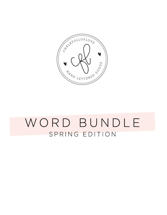 Word Bundle - Spring Edition - Chalkfulloflove