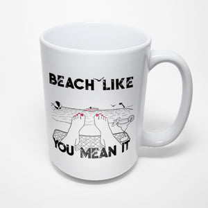 Beach Sublimated Mug - Beach like you mean it
