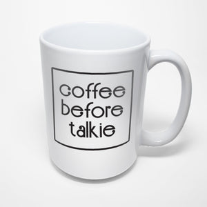 Coffee Sublimated Mug - Coffee Before Talkie