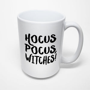 Funny Halloween Sublimated Mug - Hocus Pocus Witches