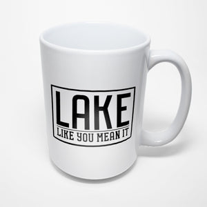 Lake Sublimated Mug - Lake like you mean it
