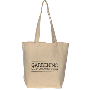 Gardening Tote - Wet My Plants