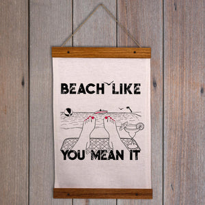Beach Wall Hanging - Beach like you mean it