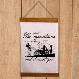 Mountains Wall Hanging - Mountains are calling and I must go