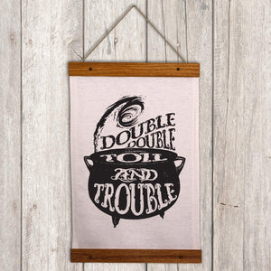 Halloween Witches Cauldron Wall Hanging - Double double Toil and Trouble