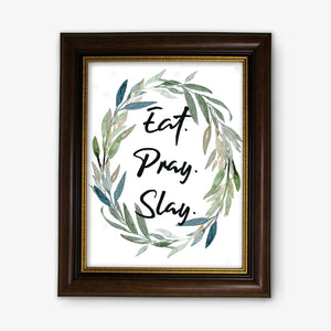 Inspirational Watercolor Canvas Print - Eat. Pray. Slay.