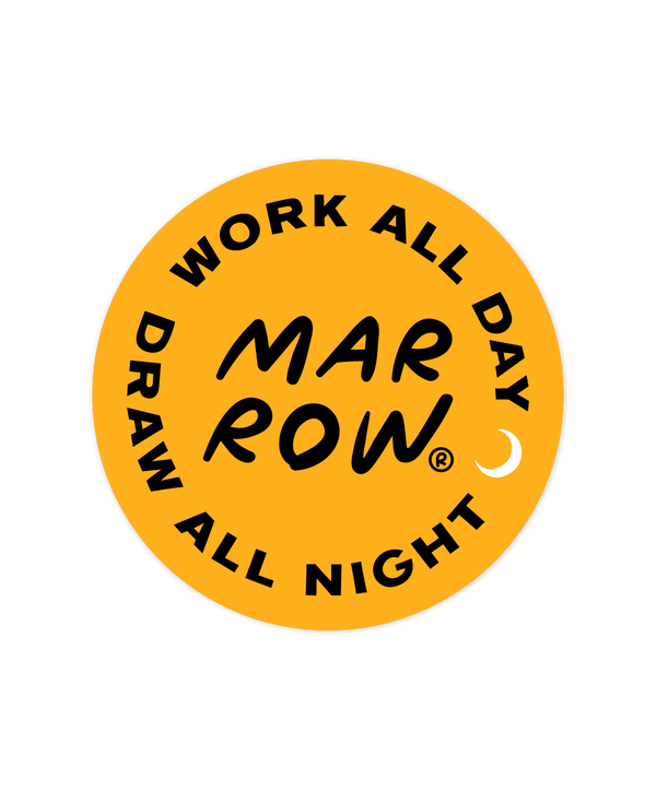 Work All Day / Draw All Night sticker