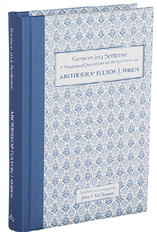 Archbishop Fulton J. Sheen, Sermon in a Sentence. 8th of 8 Volumes