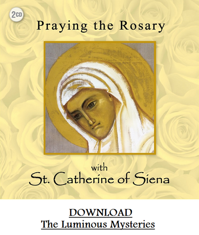 Praying the Rosary with St. Catherine of Siena DOWNLOAD Sorrowful Mysteries