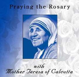 Praying the Rosary with Mother Teresa CD