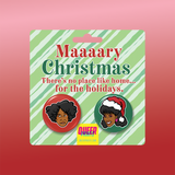 Maaaary Christmas Button Set