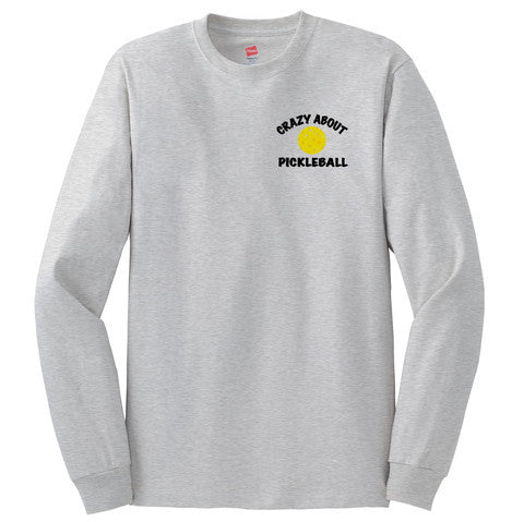Crazy About Pickleball Hanes® Tagless® Long sleeve