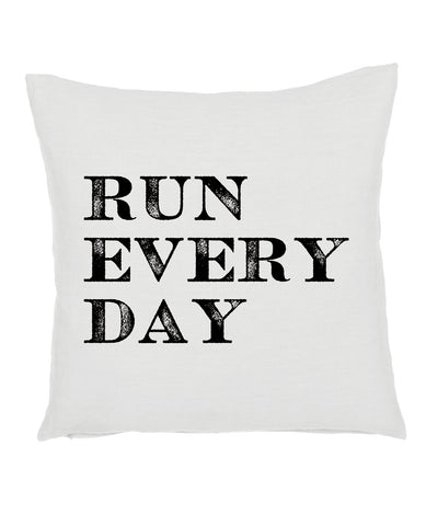 Run Every Day Pillow