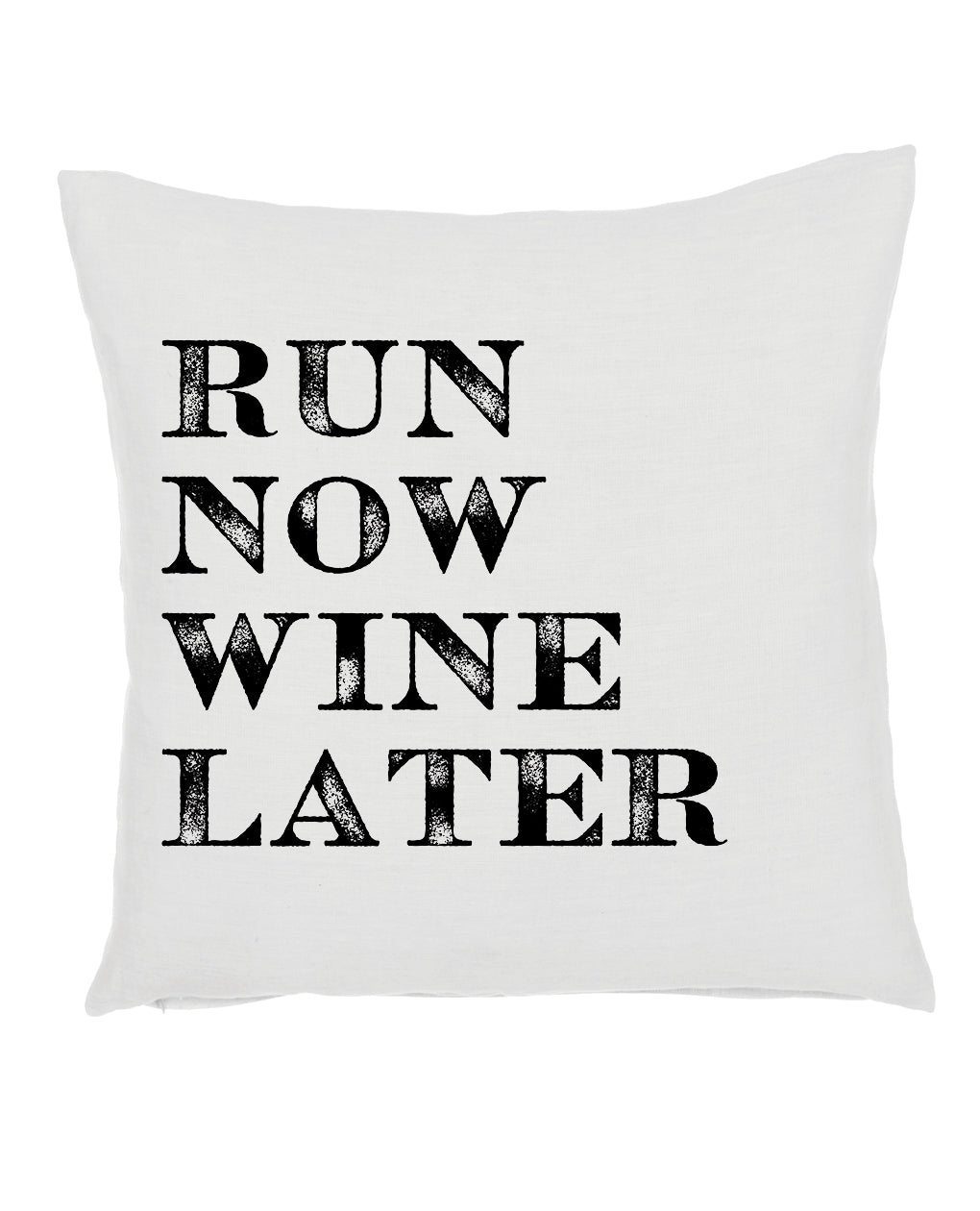 Run Now Wine Later Pillow
