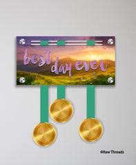 Acrylic Art: 'Best Day' Medal Display by Raw Threads®
